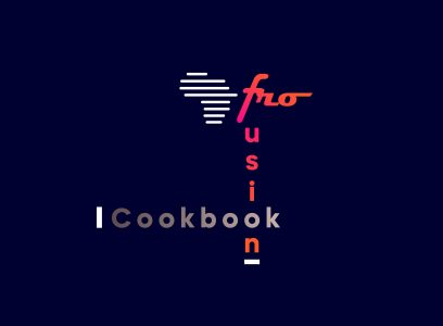 Afro Fusion Cookbook
